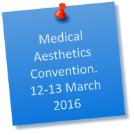 Medical Aesthetics Convention. 12-13 March 2016